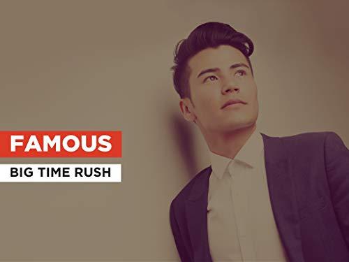 Famous al estilo de Big Time Rush