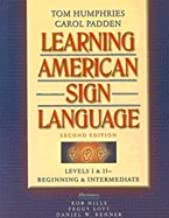 Learning American Sign Language Levels I & Ii--Beginning & Intermediate (Hardcover, 2003) 2ND EDITION