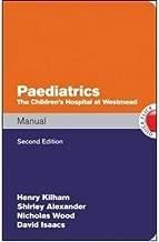 Paediatrics Manual the Children's Hospital at Westmead Handbook (Paperback) - Common