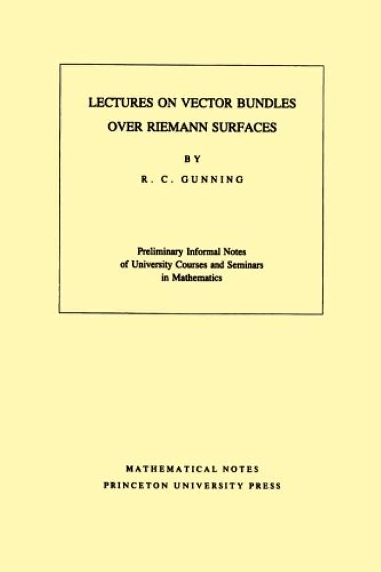 収容する化学薬品ツーリストLectures on Vector Bundles over Riemann Surfaces. (Mathematical Notes)