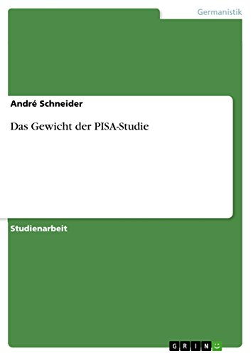 Das Gewicht der PISA-Studie