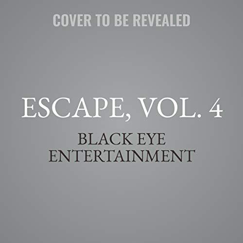 Couverture de Escape, Vol. 4