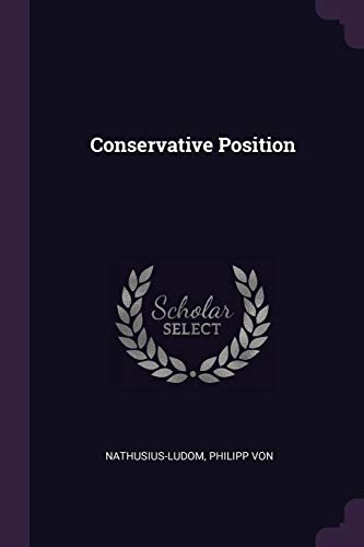 CONSERVATIVE POSITION