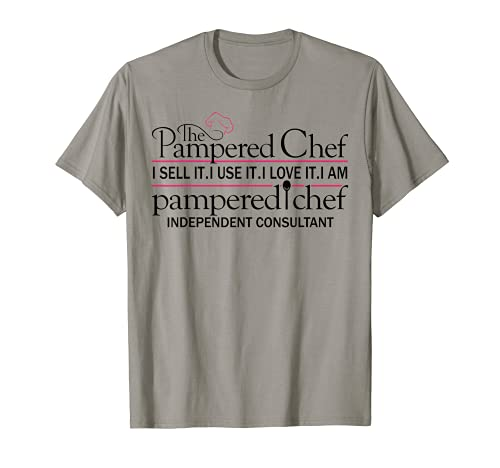 I Am Pampered Chef Independent Consultant T-Shirt