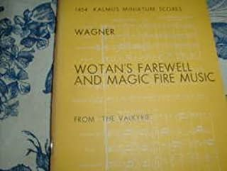 Wagner Wotan`s Farewell and Magic Fire Music from