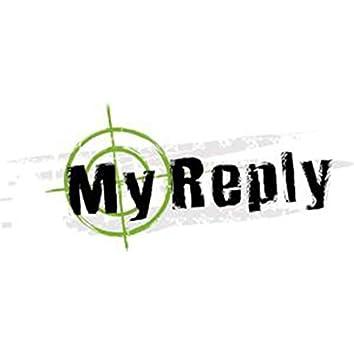 My Reply