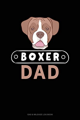 Boxer Dad: Gas & Mileage Log Book