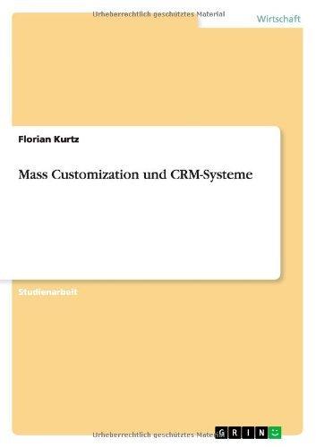 Mass Customization und CRM-Systeme