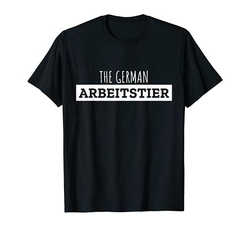 Divertido refrán alemán para los adictos al trabajo de los Camiseta