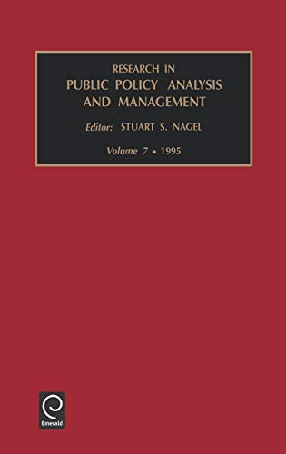 Research in Public Policy Analysis and Management: Vol 7