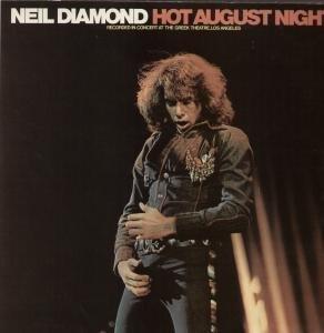 Neil Diamond - Hot August Night (12