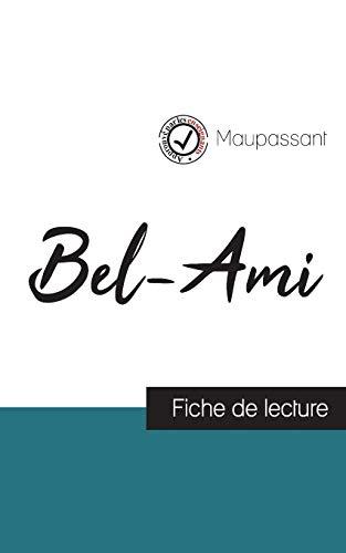 Bel-Ami de Maupassant (fiche de lecture et analyse complète de l'oeuvre)