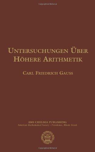 Untersuchungen Uber Hohere Arithmetik (AMS Chelsea Publishing)