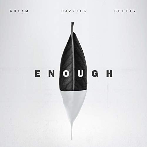 KREAM & Cazztek feat. Shoffy