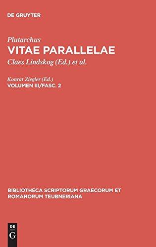 Vitae Parallelae, vol. III, fasc. 2: Lycurgus et Numa, Lysander et Sulla, Agesilaus et Pompeius, Galba et Otho, Fragmenta Vitarum Deperditarum ... Graecorum et Romanorum Teubneriana)