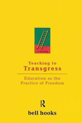 Teaching to Transgress: Education as the Practice of Freedom (Harvest in Translation)