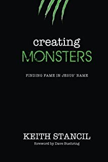Creating Monsters: finding fame in Jesus' name