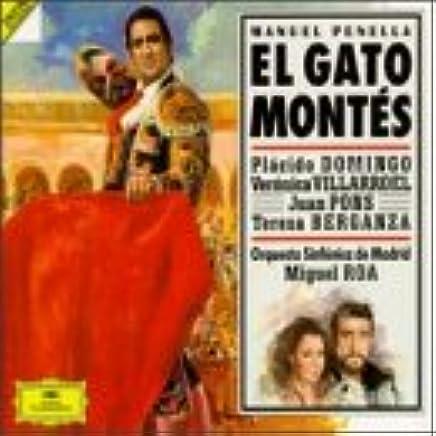 ... Veronica Villarroel, Juan Pons, Teresa Berganza, Carlos Chausson, Mabel Perelstein, Carlos Álvarez - Penella: El Gato Montés - Amazon.com Music