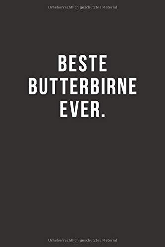 Beste Butterbirne Ever - Notizbuch •...