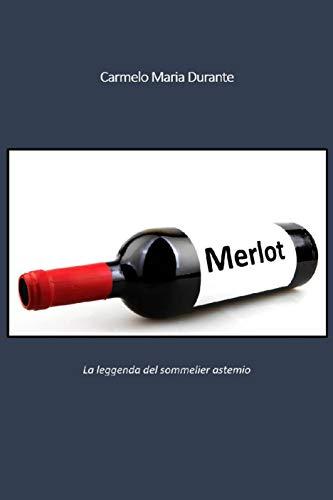 Merlot (Italian Edition)