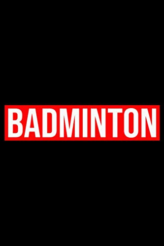 Badminton: A5 Liniertes Notizbuch auf 120 Seiten - Badminton Federball Notizheft | Geschenkidee für Badmintonspieler, Federball Spieler, Badminton Vereine und Mannschaften