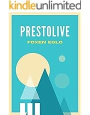 PRESTOLIVE: PRESTOLIVE GUIDE (English Edition)