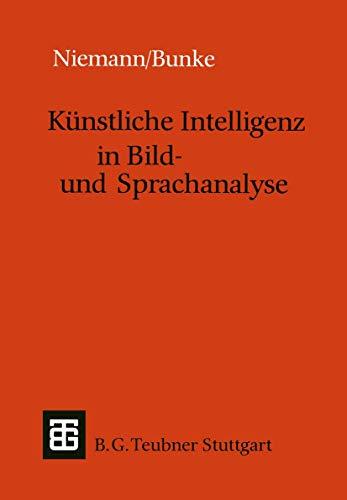 Price comparison product image Künstliche Intelligenz in Bild- und Sprachanalyse (Leitfäden und Monographien der Informatik) (German Edition)