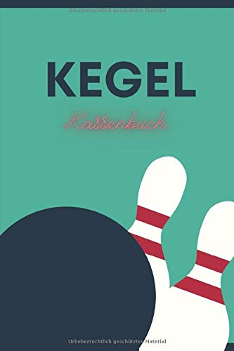 Kegel Kassenbuch: Kassen- und Strafenbuch für deinen Kegelverein | Sieger und Pudelkönig