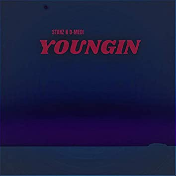 Youngin (feat. Stanz and EFF3X)