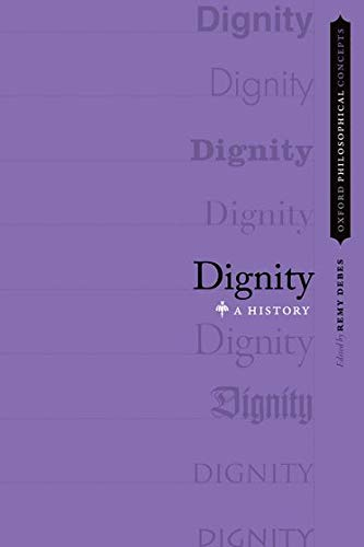 Dignity: A History