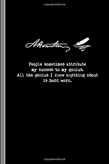 Hamilton: People Sometimes Attribute My Success To My Genius: Alexander Hamilton Quote Journal Book - Blank Black And Whit...