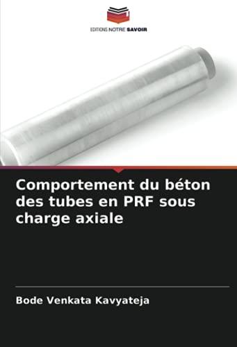 Comportement du béton des tubes en PRF sous charge axiale