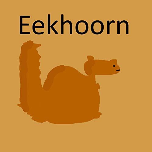 Eekhoorn [Explicit]