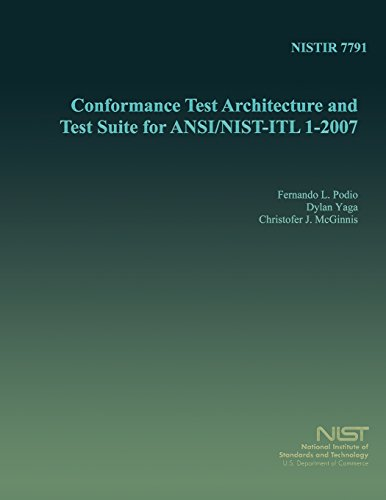 Conformance Test Architecture and Test Suite for ANSI/NIST-ITL 1-2007