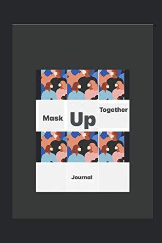 Mask Up Together Journal