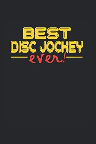 Best ever Disc Jockey: NOTIZBUCH für DJ S A5 6x9 120 Seiten KARIERT! Geschenk für DJ Disc Jockeys