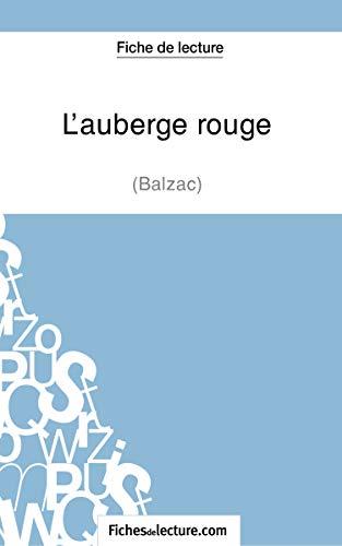 L'auberge rouge de Balzac (Fiche de lecture): Analyse complète de l'oeuvre (FICHES DE LECTURE)