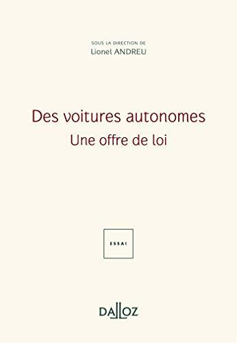 Des voitures autonomes : Une offre de loi - Nouveauté: Une offre de loi