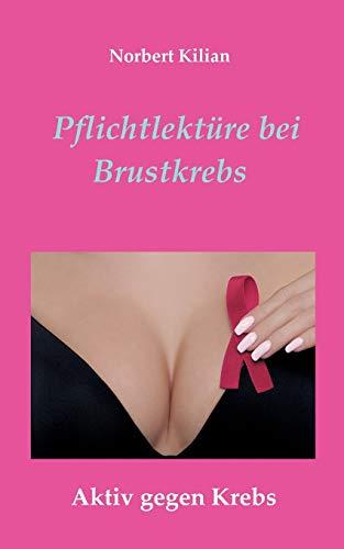 Pflichtlektüre bei Brustkrebs: Aktiv gegen Krebs