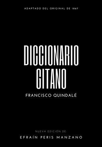 Diccionario Gitano: Adaptado del original de 1867