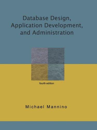 Database Design, Application Development, and Administration