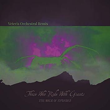 The Walk of Thunder (Veteris Remix)