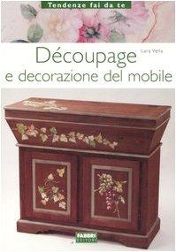 Foto di Découpage e decorazione del mobile