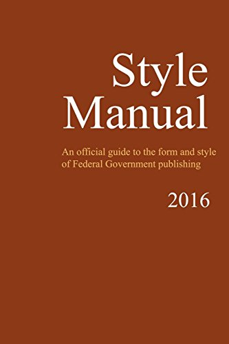 Compare Textbook Prices for Style Manual: An Official Guide to the Form and Style of Federal Government Publishing  ISBN 9781986408059 by Government, U.S.