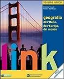 Link. Volume unico. Con atlante e dizionario per il cittadino. Per le Scuole superiori. Con espansio...