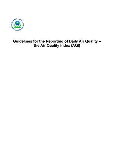 Guideline for Reporting of Daily Air Quality Air Quality Index (AQI) (English Edition)