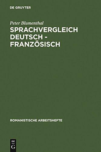 Sprachvergleich Deutsch - Französisch (Romanistische Arbeitshefte 29)