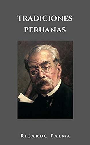 TRADICIONES PERUANAS. SEGUNDA SERIE (Spanish Edition)