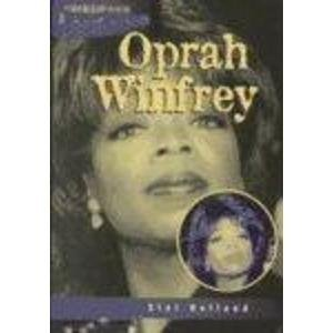 Oprah Winfrey: An Unauthorized Biography (Heinemann Profiles)