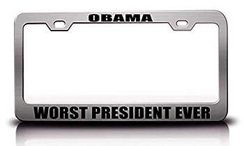 Custom Brother - Obama Worst President Ever Politics Decomrat Republic Metal Car SUV Truck License Plate Frame Ch u37